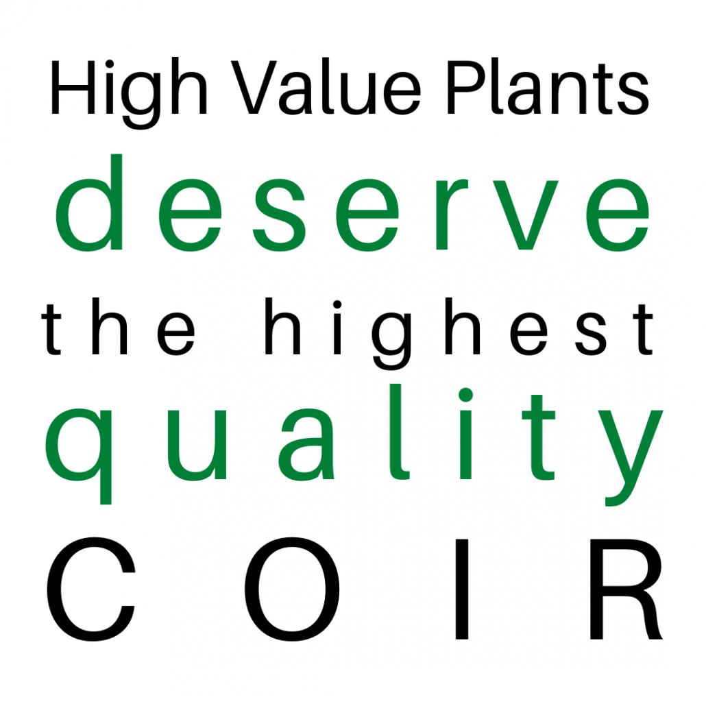 Les plantes à valeur élevée méritent des fibres de coco de la meilleure qualité