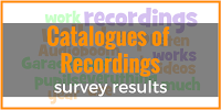 Your catalogues of recordings