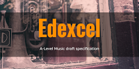 Edexcel's A-Level Music Specification
