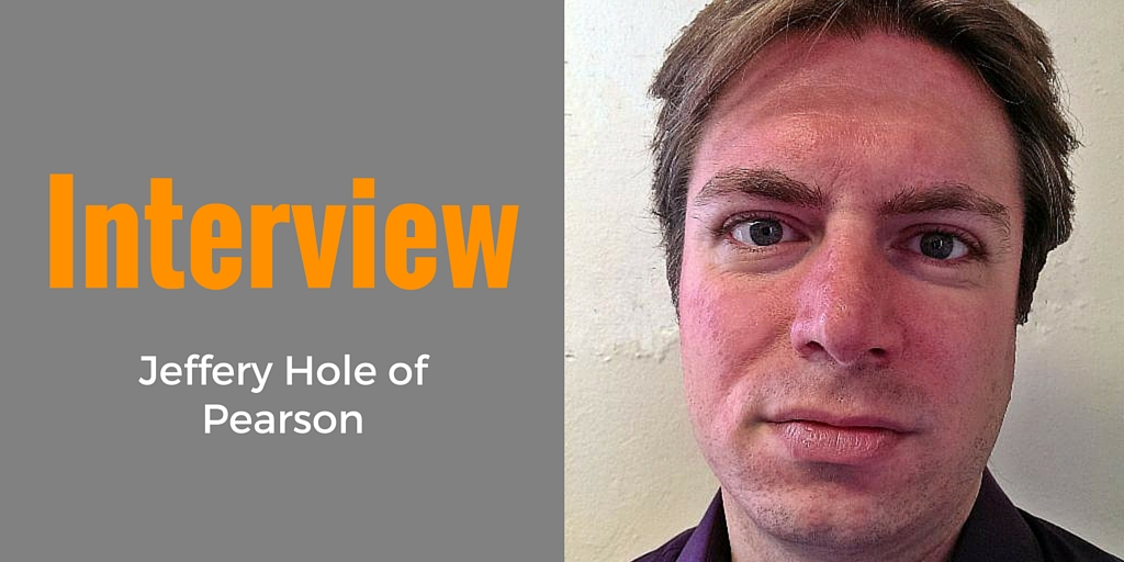Interview: Jeffery Hole of Pearson