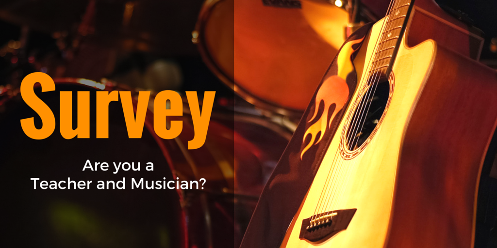 Are you a teacher and musician?
