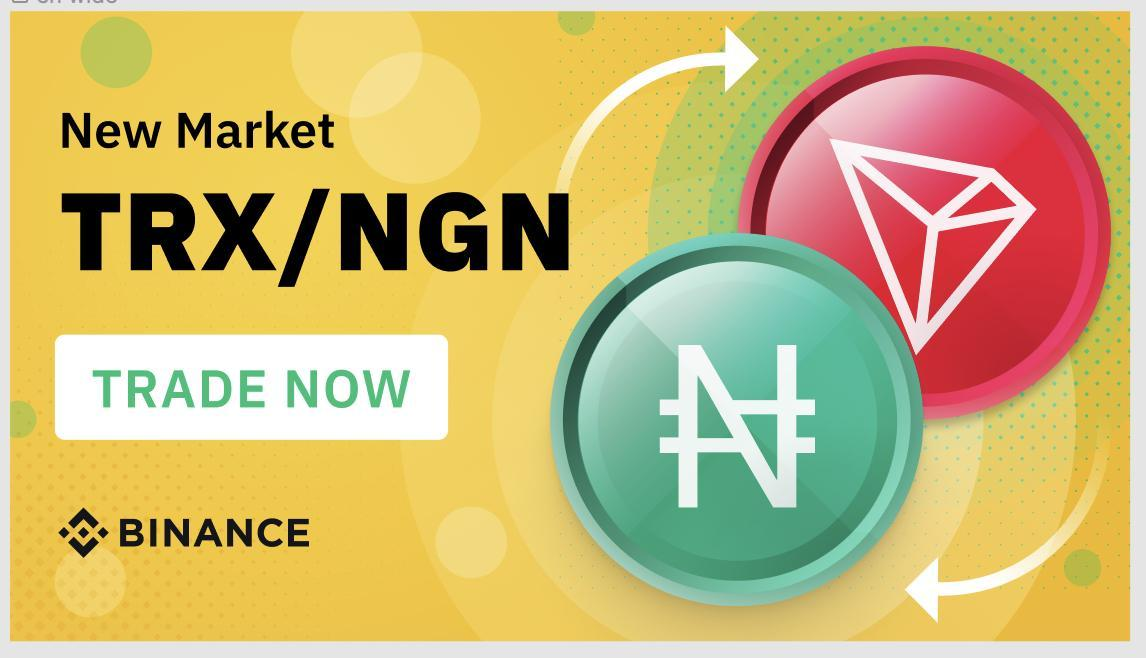 Take Part in Binance ₦7,000,000 TRX/NGN Trading Competition