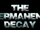 The Permanent Decay