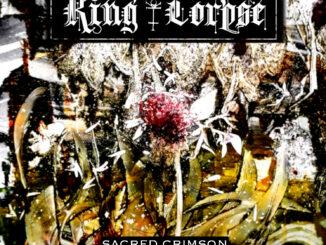 King Corpse Reveal Deatils For New E.P. 'Sacred Crimson'