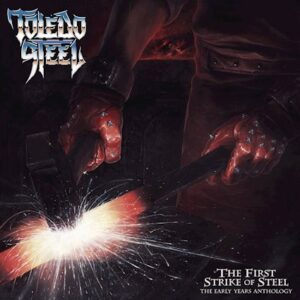 Album Review: Toledo Steel - The First Strike Of Steel