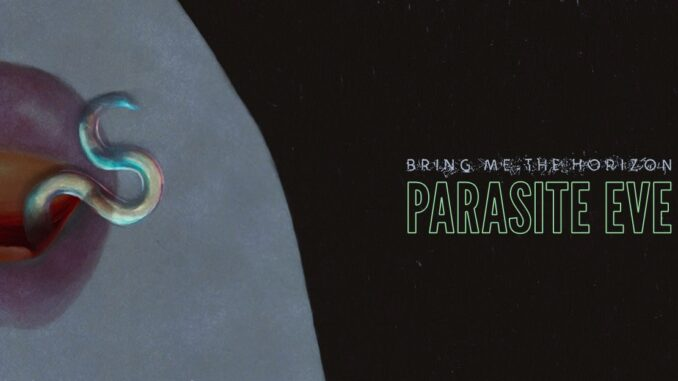 Bring Me The Horizon Release New Song 'Parasite Eve'