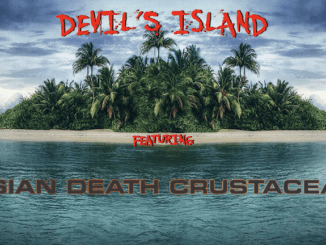DEVIL'S ISLAND featuring Asian Death Crustacean