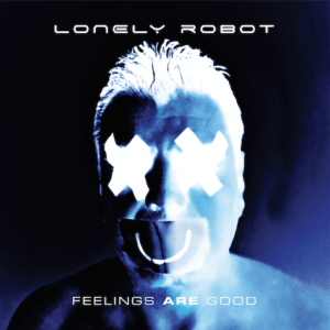 Album Review: Lonely Robot - Feelings Are Good