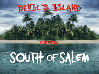 DEVIL'S ISLAND featuring South Of Salem