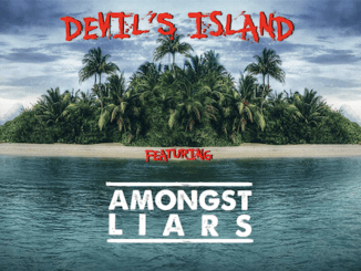 DEVIL'S ISLAND featuring Amongst Liars