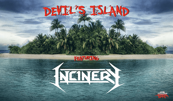 DEVIL'S ISLAND featuring Incinery