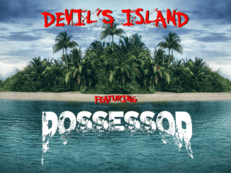DEVIL'S ISLAND featuring Possessor