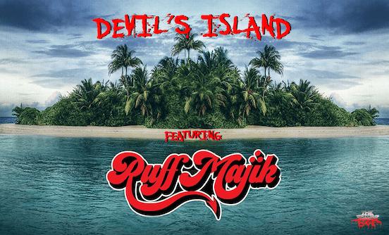 DEVIL'S ISLAND featuring Ruff Majik
