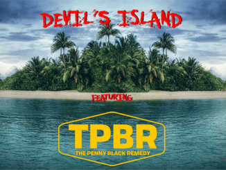 DEVIL'S ISLAND featuring The Penny Black Remedy