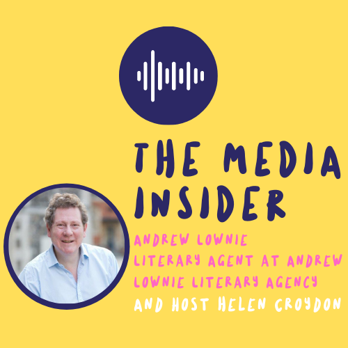 The Media Insider with Andrew Lownie Podcast Cover.