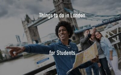 5 Things To Do For Students in London on a Budget in 2021