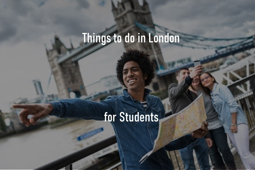 things to do in London for students