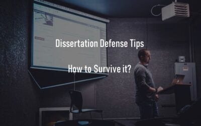How to Survive Dissertation Defense? – Tips to Prepare & Pass