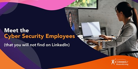 Meet the Cyber Security Employees who you Will not Find on LinkedIn