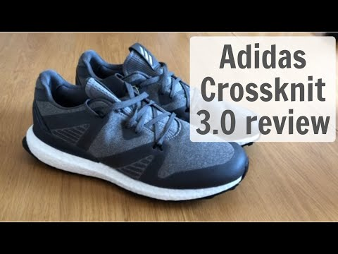 ADIDAS CROSSKNIT 3.0 GOLF SHOES REVIEW