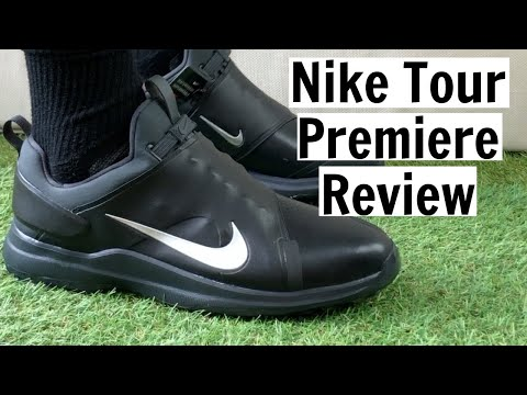 Nike Tour Premiere Golf Shoes Review