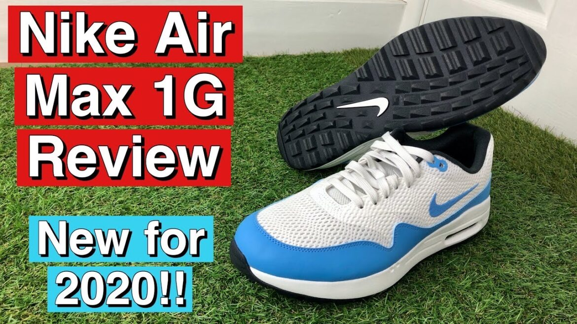 Nike Air Max 1 G 2020 Golf Shoes Review
