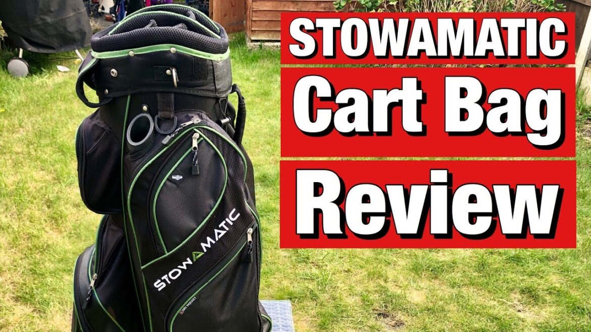 Stowamatic Cart Bag review