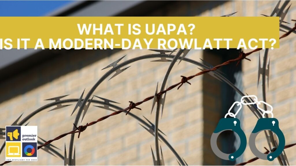 What is UAPA Act | Unlawful Activities Prevention Act | 2019 Amendment Act