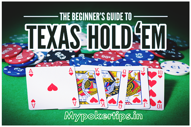 Learn How To Play Texas Hold'em poker