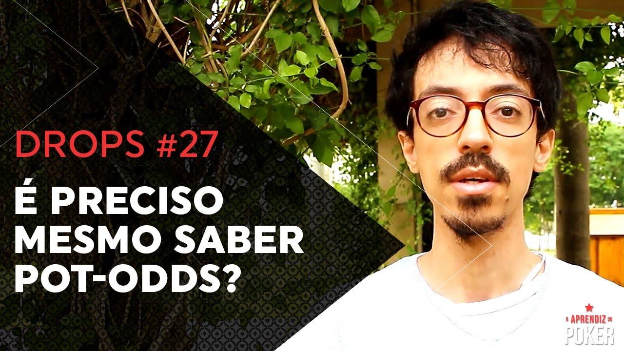 POKER - Precisa mesmo saber POT-ODDS? | Drops #27