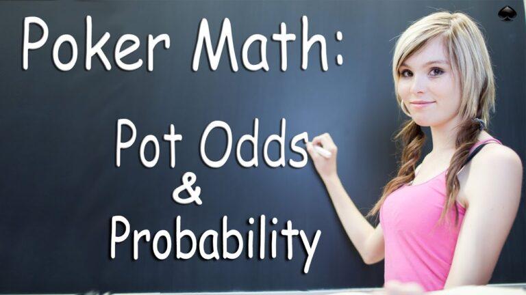 Pot Odds & Probability - Texas Holdem Strategy Lesson - Poker