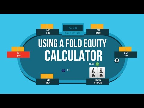 How To Use A Poker Fold Equity Calculator   Poker Quick Plays