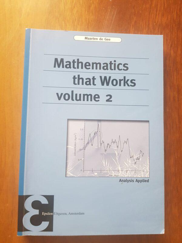 Mathematics that works Volume 2