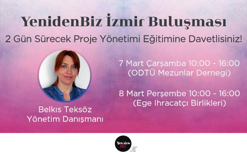 YenidenBiz Mart Ayı Buluşması -İzmir-