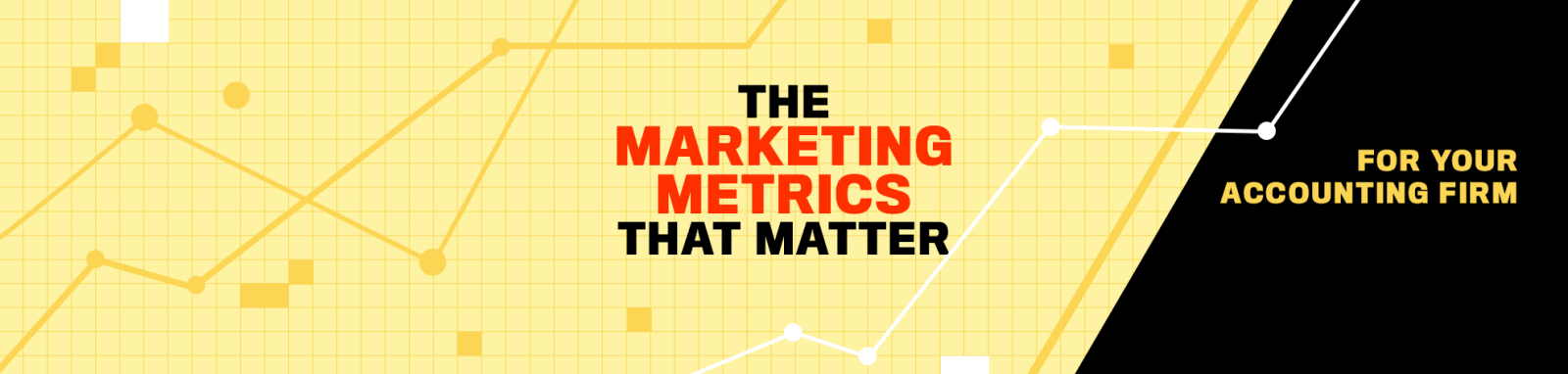 Marketing Metrics That Matter For Your Accounting Firm