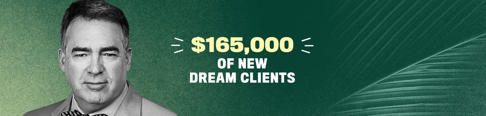 How This Accountant Connected With His Dream Clients & Increased His Firm's Worth By $165,000