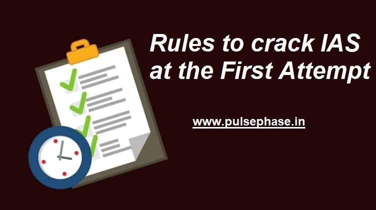 Rules to crack IAS at the First attempt