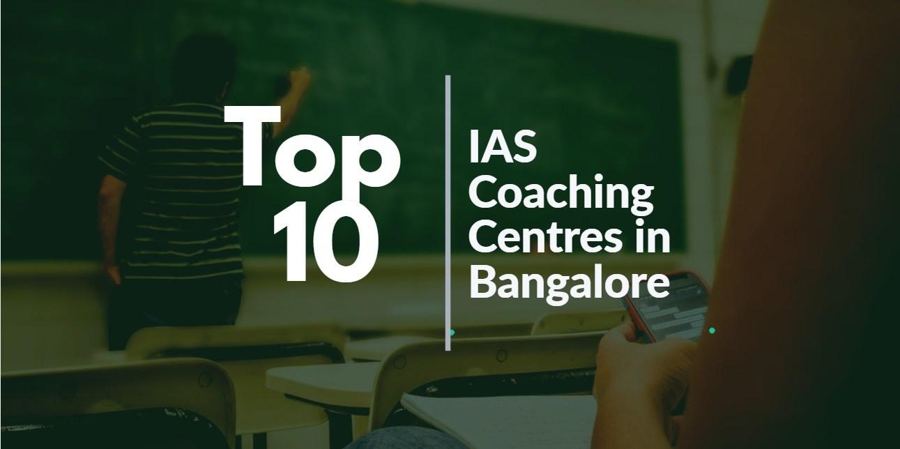 Top-10-IAS-Coaching-in-Bangalore