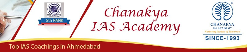 Chanakya IAS Academy in Ahmedabad