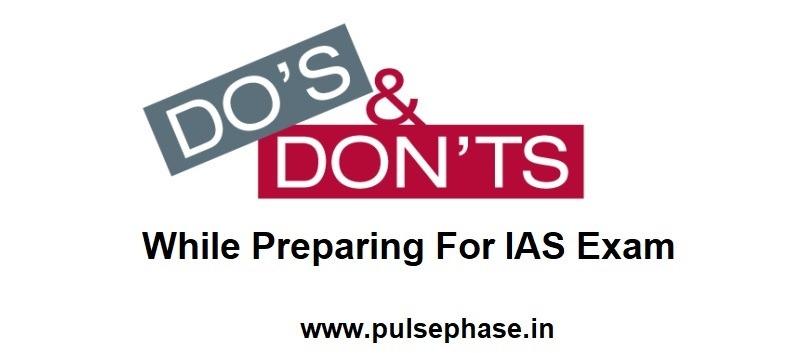 dos and don'ts of UPSC exam preparation