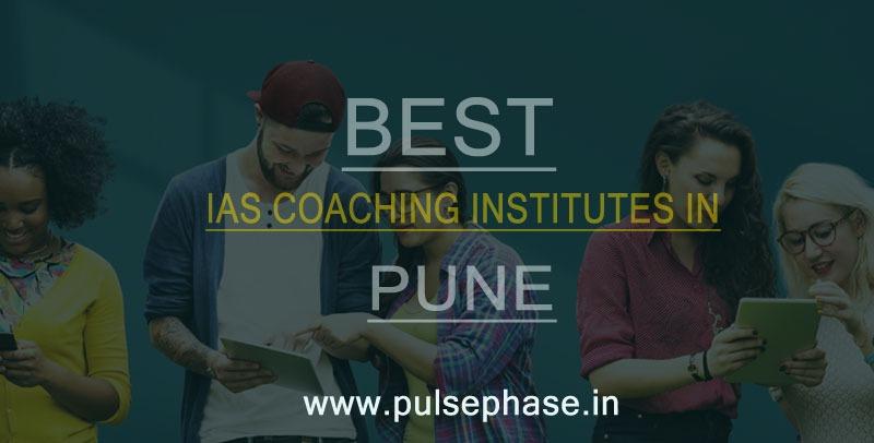 Top IAS Coaching Institutes in Pune