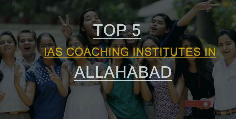 IAS Coaching Institutes in Allahabad