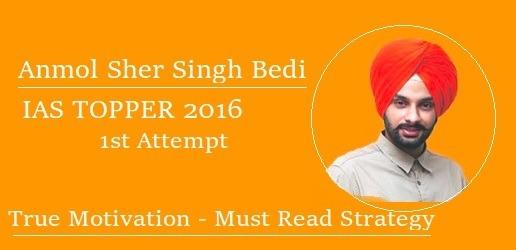 Anmol Sher Singh Bedi's Preparation Strategy for IAS Exam