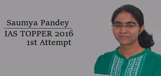 IAS Preparation Strategy  &  Success Story of Saumya Pandey