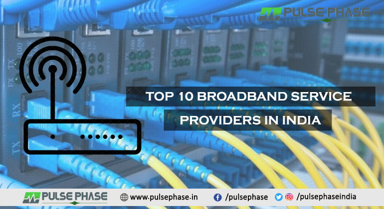 Top 10 Broadband Service Providers in India