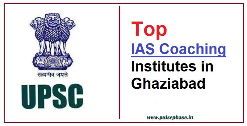 Top 10 IAS Coaching Institutes in Ghaziabad