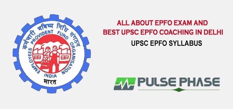 Best UPSC EPFO Coaching in Delhi