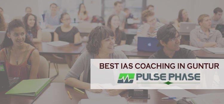 Best IAS Coaching Institutes in Guntur