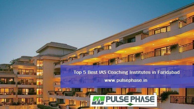 Best IAS coaching in Faridabad