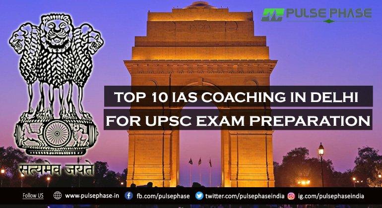 Top 10 IAS Coaching In Delhi